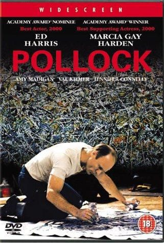 Directed by Ed Harris.  With Ed Harris, Marcia Gay Harden, Tom Bower, Jennifer Connelly. A film about the life and career of the American painter, Jackson Pollock.