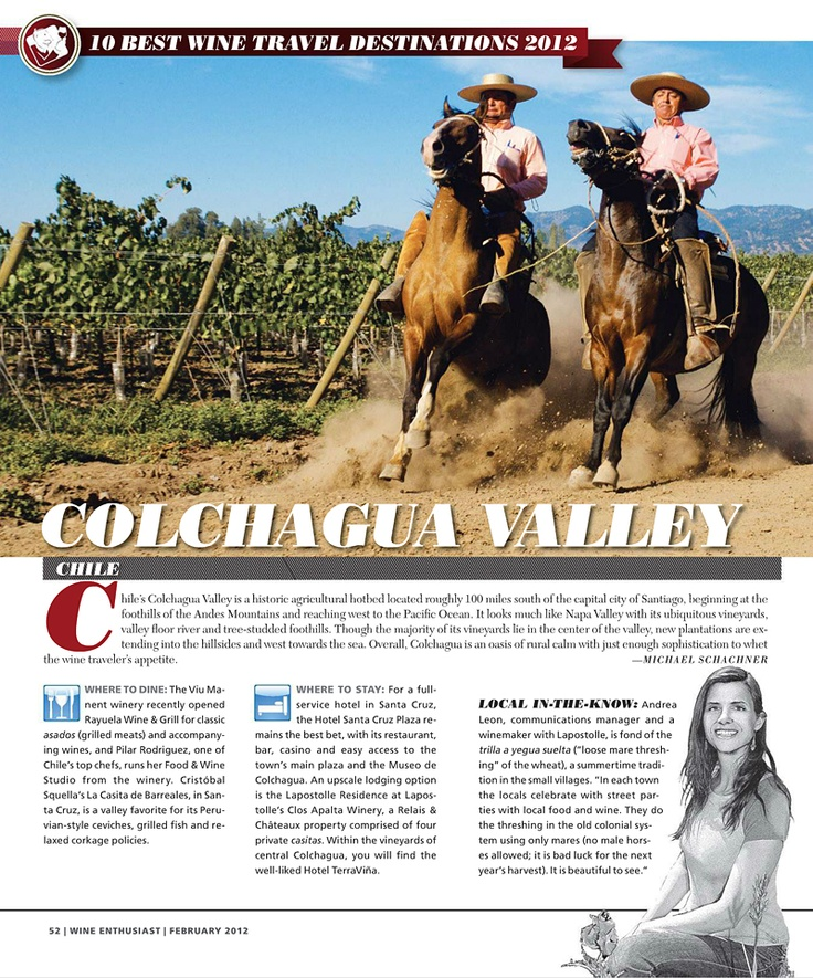 Colchagua Valley, Chile: 10 Best Wine Travel Destinations 2012 | Wine Enthusiast - February 2012, #Colchagua