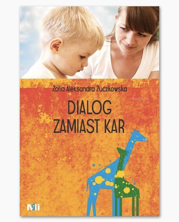 Dialog zamiast kar - Natuli - księgarnia dla dzieci i rodziców