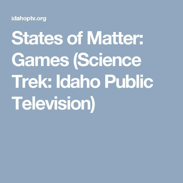 States of Matter: Games (Science Trek: Idaho Public Television)