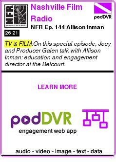 #TV #PODCAST  Nashville Film Radio    NFR Ep. 144  Allison Inman    READ:  https://podDVR.COM/?c=f8fe4d54-020d-e9e3-50bc-ed50319d582c