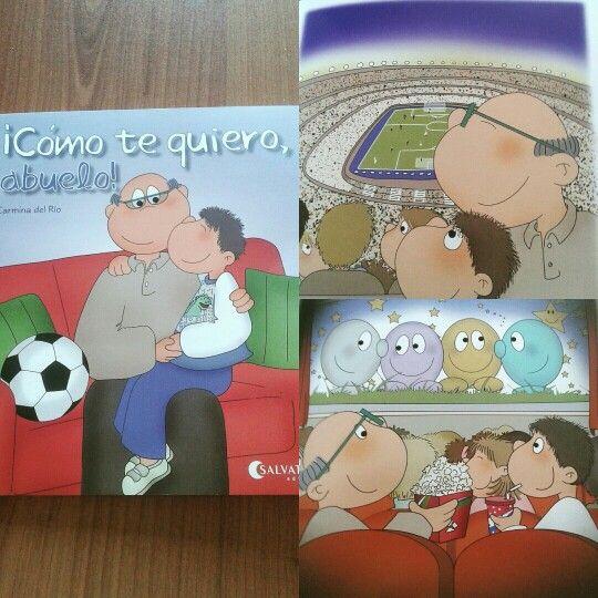 Libro infantil. ¡Cómo te quiero,  abuelo!