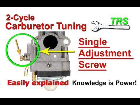 How A Two Stroke Cycle Carburetor Single Adjustment Screw Works Tune A Strimmer Chainsaw Trimmer Youtube Carburetor Engineering Engine Repair