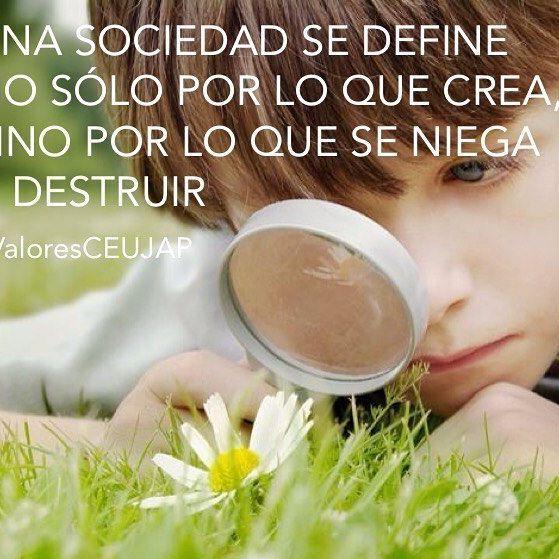 Una sociedad se define no sólo por lo que crea, sino por lo que se niega a destruir #ValoresCEUJAP #ceujap #diplomados Abril se lo dedicamos a la #ConcienciaAmbiental