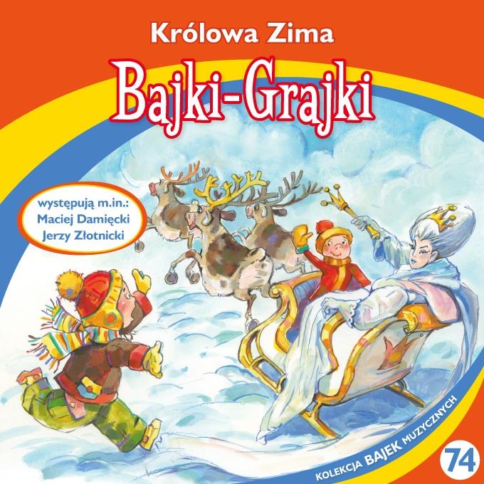 """Bajki-Grajki nr 74 """"Królowa Zima""""  Ilustracja: Artur Gołębiowski"""