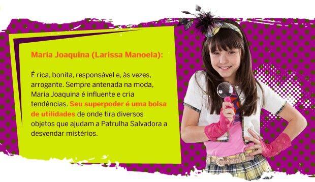 La actriz actualmente participa en la serie brasileña infantil patrulla salvadora que se transmite todos lo sabados por sbt