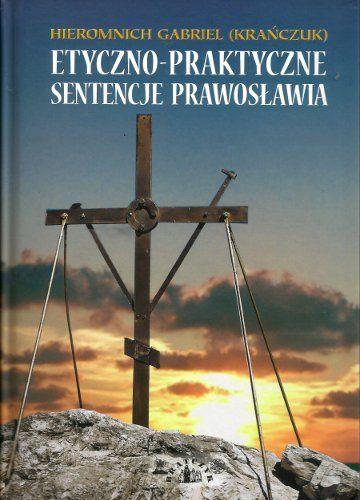 Etyczno-Praktyczne Sentencje Prawosławia