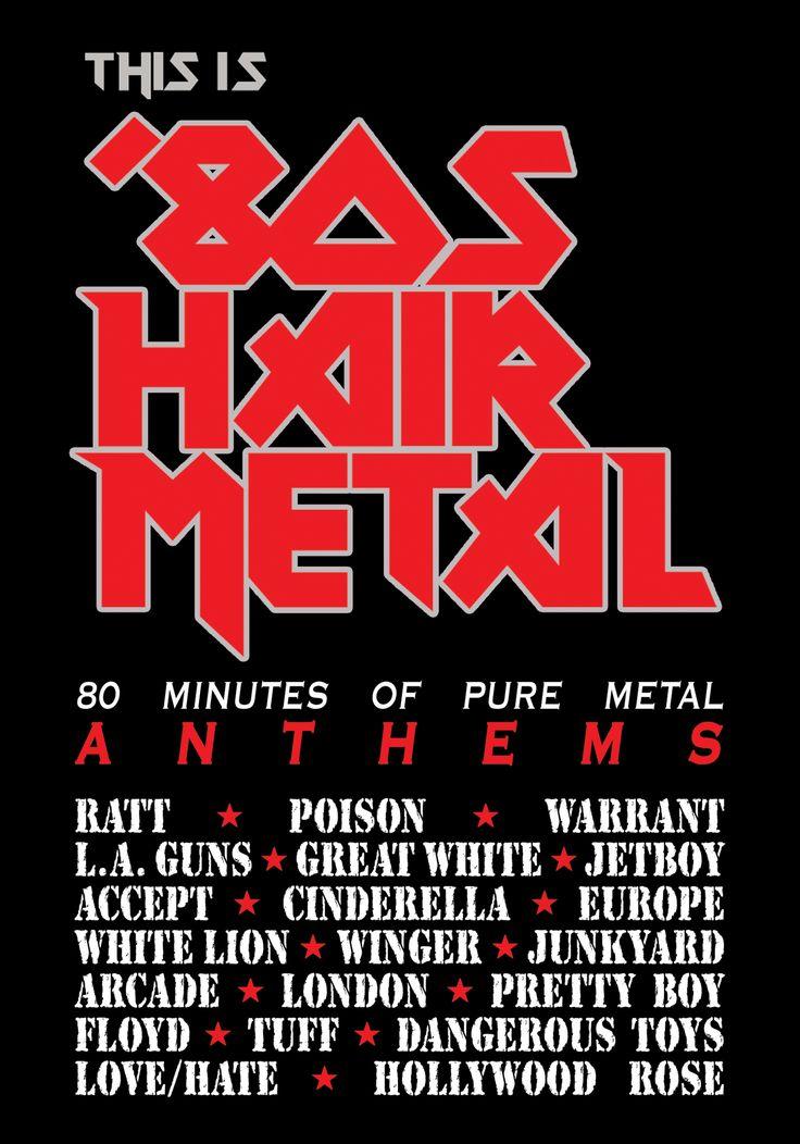 80s Hair Metal  \m/ \m/, I still listen to
