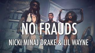 Letras Música - Sanderlei Silveira: No Frauds - Nicki Minaj, Drake & Lil Wayne