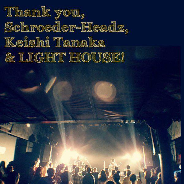 Schroeder-Headz「特異点」リリース・ツアー@水戸LIGHT HOUSEに出演しました。ありがとうございました。同じく出演した Keishi Tanakaさんにも感謝です。納豆買って帰るどー #ねばーるくん