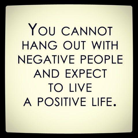 Negative people... Yep. Leaving them behind. @Rachel Greene we should live by this ;)