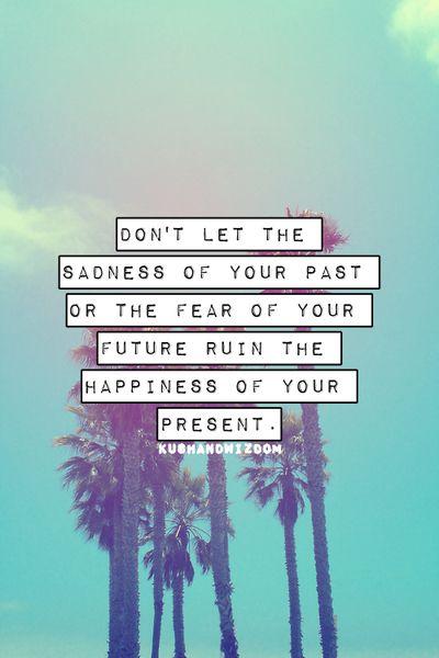 Positive Motivational Quotes Images: Best 25+ Past Present Future Quotes Ideas On Pinterest