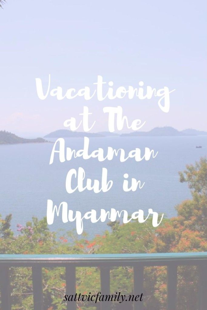 The Andaman is a family-friendly hotel on a beautiful island in Myanmar. Find out about our stay there and check out the pics!