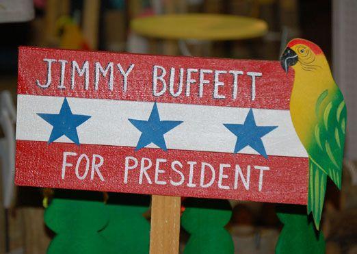 one week: Jimmy Buffett, Parrots Head, Yes Please, U.S. Presidents, Margaritas, Margaritavil Parrothead, Yess, Margaritavill, Sweet Life