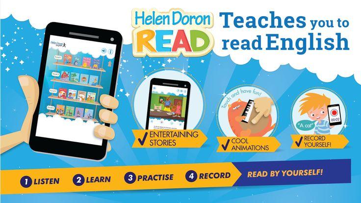 Helen Doron Read applikáció, mely az angol írás-olvasás készség fejlesztésére szolgál.  Az applikáció a Play store-ból, vagy AppStore-ból letölhető fizetős alkalmazás, mely otthoni gyakorlásra ideális eszköz a maga vicces kis karaktereivel és történeteivel.
