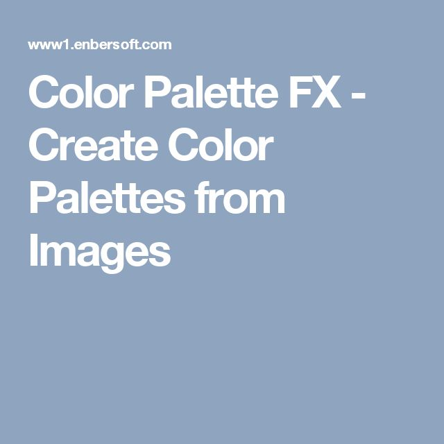 Color Palette FX - Create Color Palettes from Images