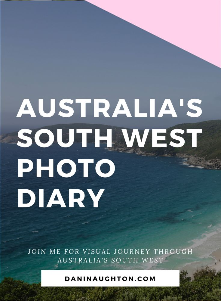 AUSTRALIA'S SOUTH WEST | ROADTRIP | ROAD TRIP AUSTRALIA | PHOTO DIARY | SOUTH WEST AUSTRALIA | JUST ANOTHER DAY IN WA | WESTERN AUSTRALIA TOURISM | WHAT TO DO IN WESTERN AUSTRALIA | THINGS TO DO IN WESTERN AUSTRALIA |