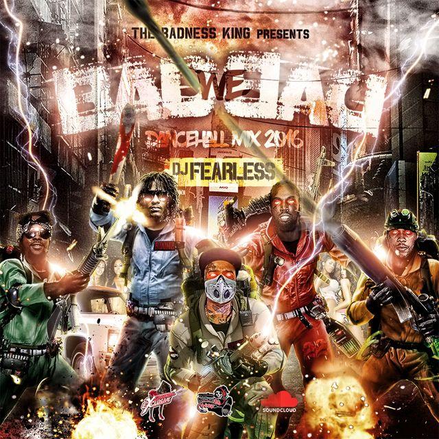 DJ FearLess Bad We Bad Dancehall Mix 2016 | Reggae Mixtapes | Top dj