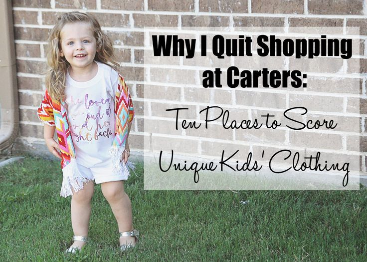 Why I Quit Shopping at Carter's: Ten Places to Score Unique Kids' Clothing Online | Dallas Moms Blog
