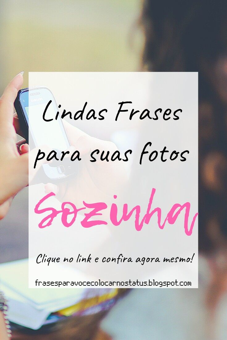 Pin De Joana Luisa Em Frases Bonitas Frases Para Fotos