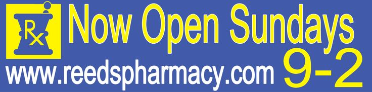 NOW OPEN SUNDAYS REEDS PHARMACY Banner 203871 | sign11.com