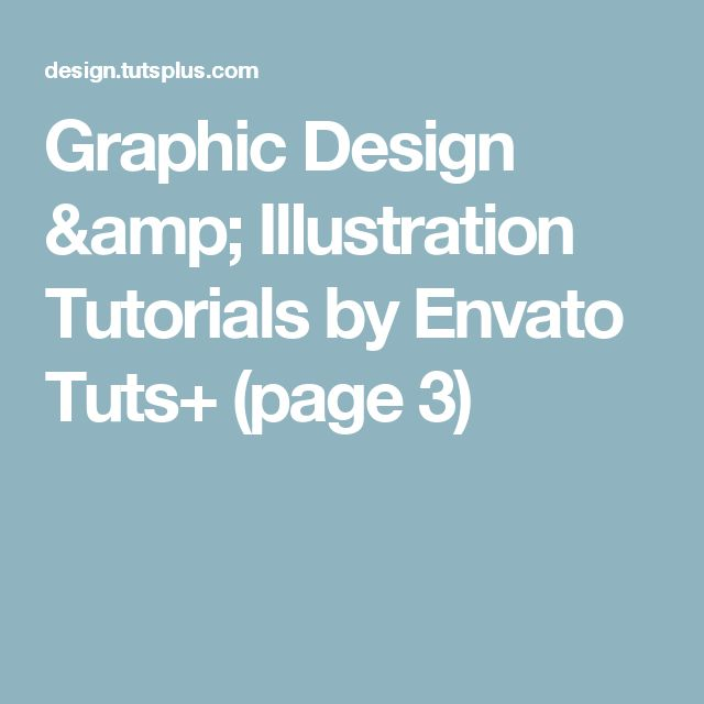 Graphic Design & Illustration Tutorials by Envato Tuts+ (page 3)