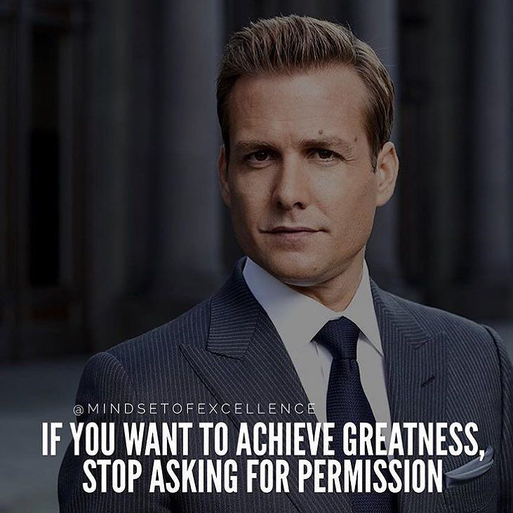 Sometimes you can't get ahead by asking for permission. Dare to trust yourself. Check out @suits.co for more great suits by mindsetofexcellence