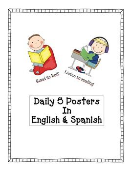 Posters for daily 5 in English and Spanish to use with The Daily 5 and CAFE.  The Daily 5 and CAFE are trademark and copy written content of Educational Design, LLC dba The 2 Sisters. Educational Design, LLC dba The 2 Sisters does not authorize or endorse these materials.