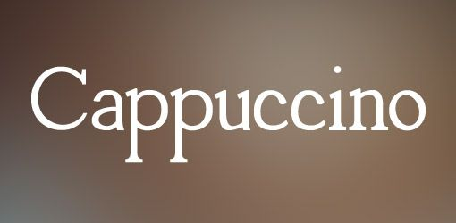 Fonts Inspiration: Cappuccino