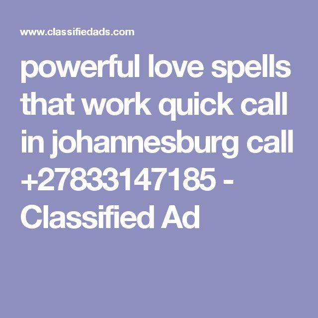 powerful love spells that work quick call in johannesburg call +27833147185 - Classified Ad