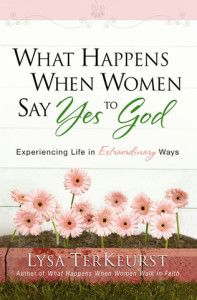 "Sign up now for the Online Bible Study ""What Happens When Women Say Yes to God"" by Lysa Terkeurst with Proverbs 31 Ministries! Study starts July 28th and ends September 7th."