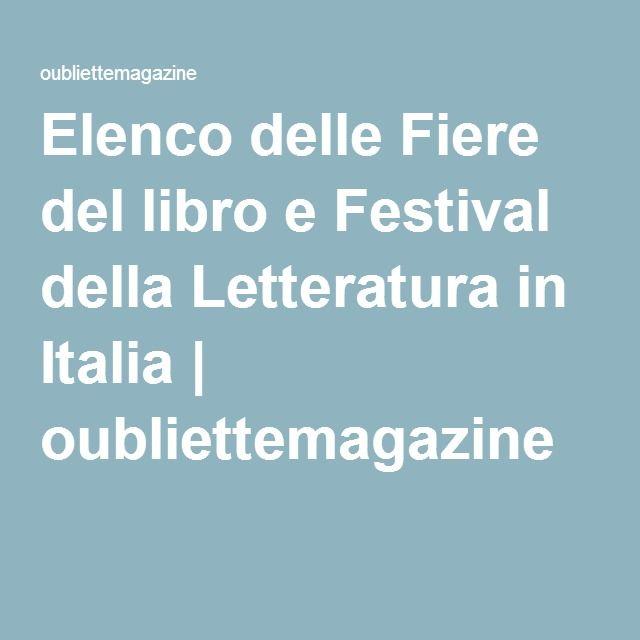 Elenco delle Fiere del libro e Festival della Letteratura in Italia | oubliettemagazine