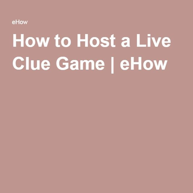 How to Host a Live Clue Game | eHow