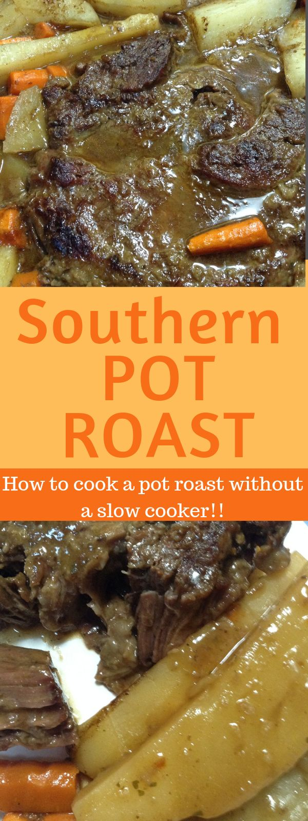 Melt in Your Mouth Southern Pot Roast   – Recipes