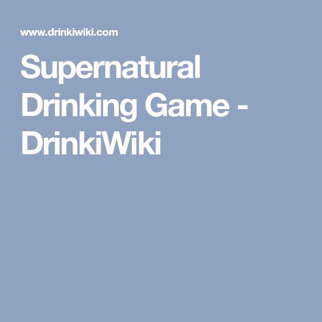 Supernatural Drinking Game - DrinkiWiki