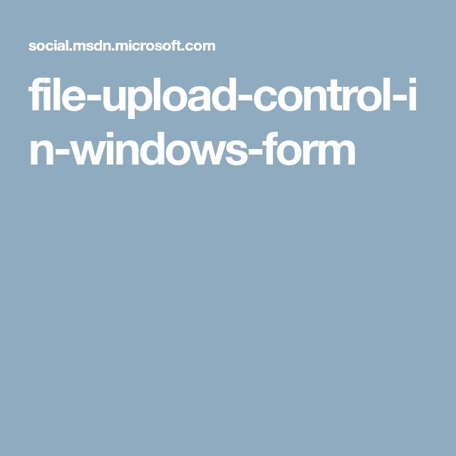 file-upload-control-in-windows-form