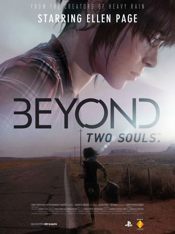 Beyond: Two Souls.    To me, this looks so much like a movie poster.  Which is perfect, since they have a fairly big name actress in the leading role.
