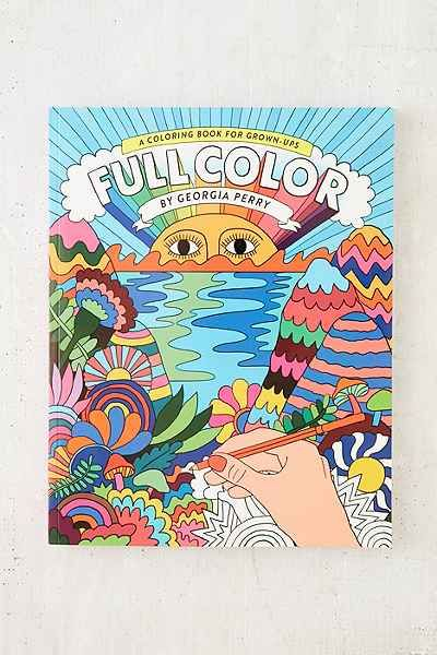 Full Color A Coloring Book For Grown Ups By Georgia Perry