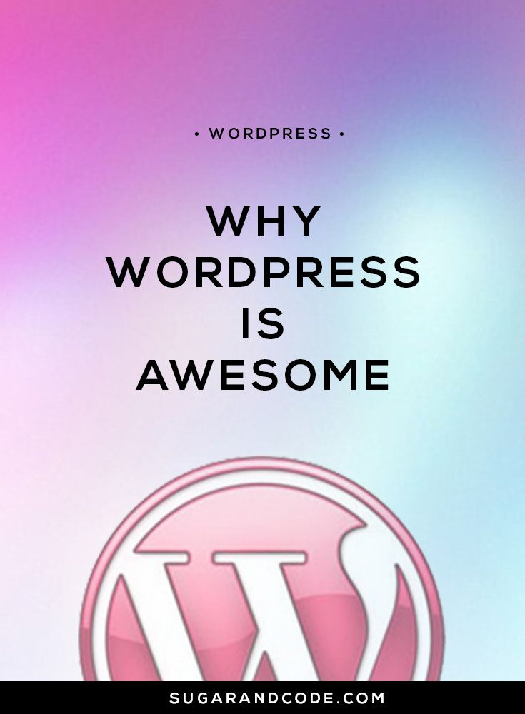 8 reasons why WordPress is an awesome choice for your blog or business and why it's the only platform we create our websites with at SUGAR+CODE. Let's go!