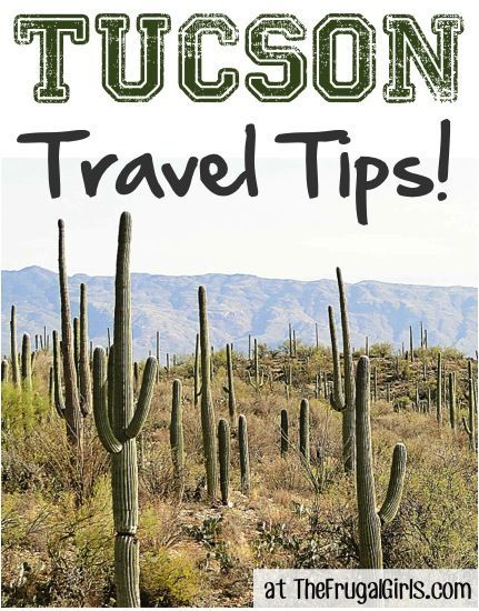 25 Fun Things to See and Do in Tucson, Arizona! ~ from TheFrugalGirls.com ~ everything you need to know for your next trip to the beautiful Southwest! #travel #tips #thefrugalgirls
