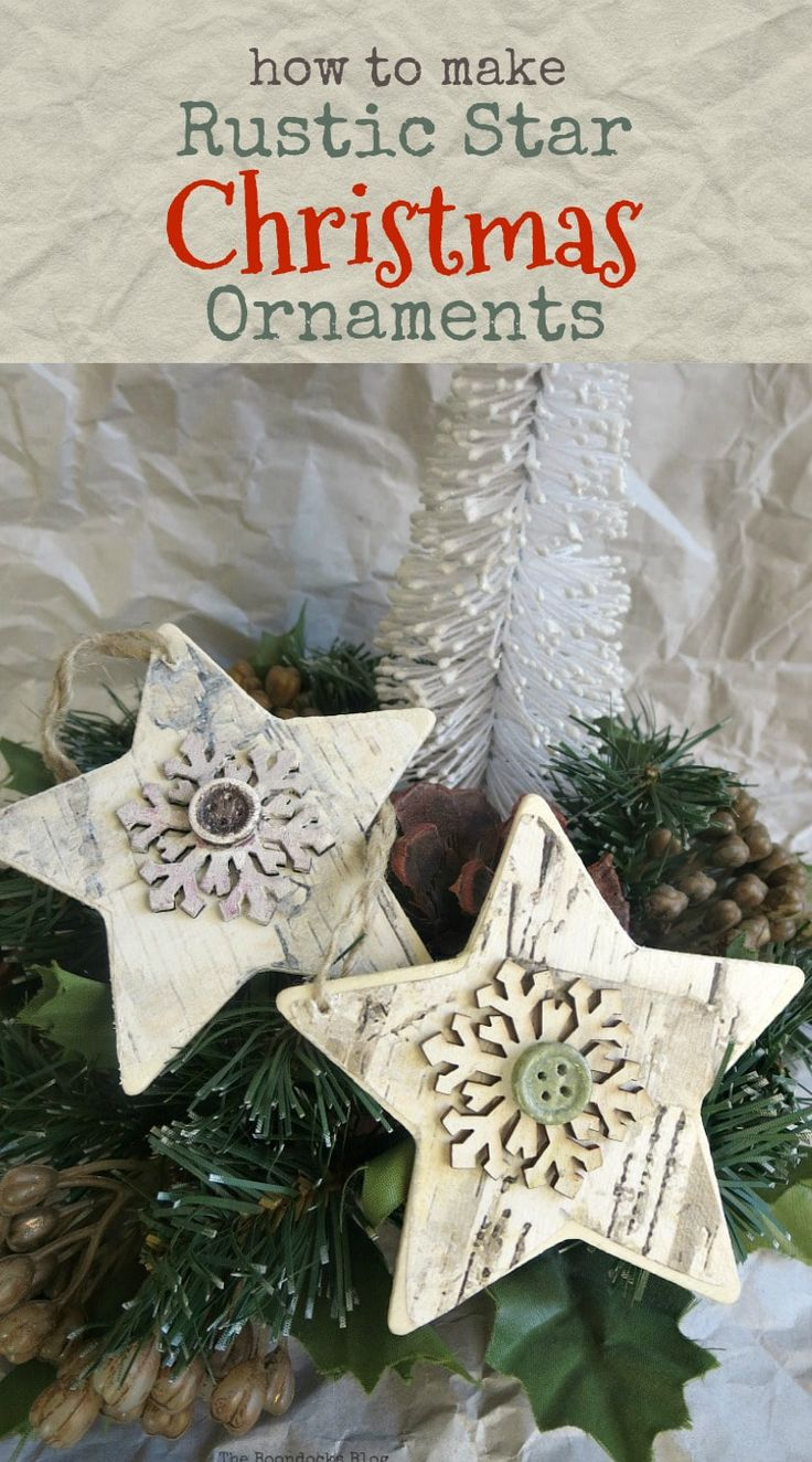 A tutorial on how to make rustic Christmas ornaments with wood stars and a few more items for a fun and easy rustic farmhouse look, How to make rustic Christmas Ornaments, #2017OrnamentExchange theboondocksblog.com