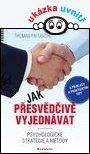 Jak přesvědčivě vyjednávat — Fritzsche Thomas | Knihy GRADA.SK