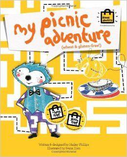 My Picnic Adventure:The Gluten & Wheat free Storybook