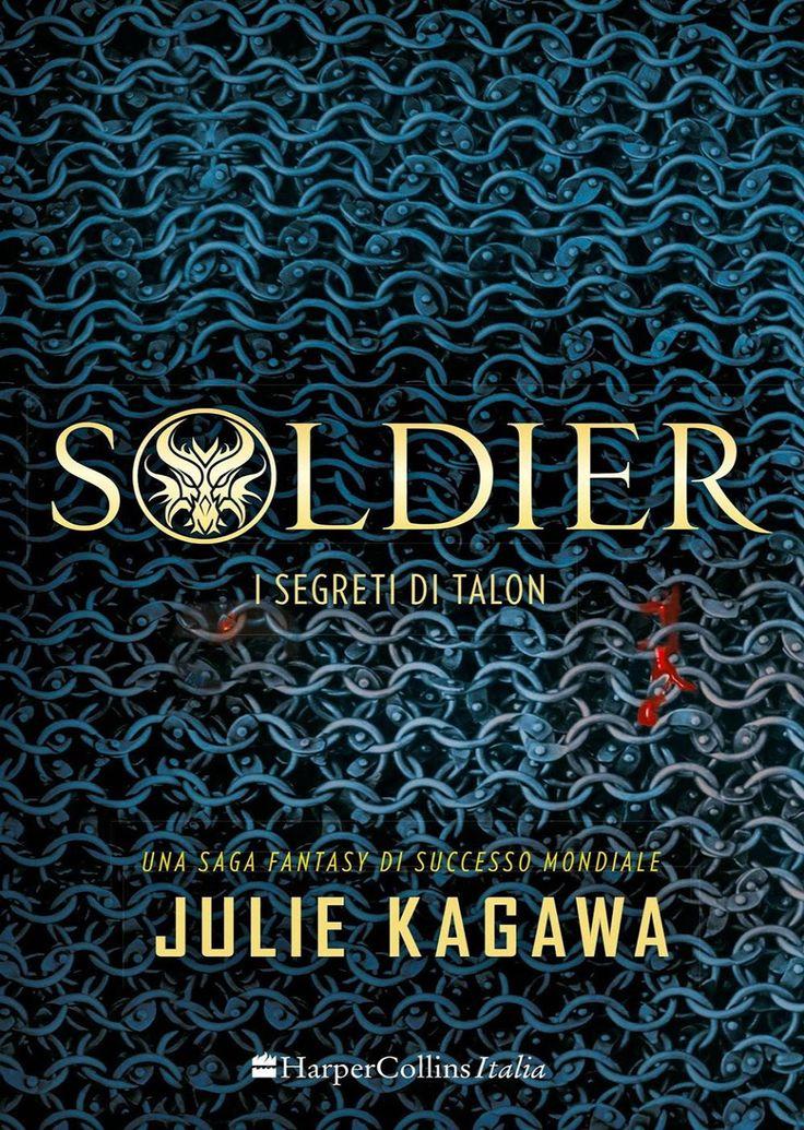"""24/11/2016 • Esce """"Soldier"""" di Julie Kagawa edito da HarperCollins Italia"""