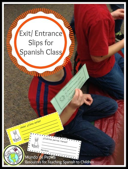 60 Printable Exit/ Entrance Slips for Spanish class..perfect for upper elementary and middle school! Mundo de Pepita, Resources for Teaching Spanish to Children