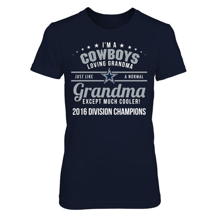 Dallas Cowboys - I'm A Cooler Than Normal Grandma (2016 Division Champions)