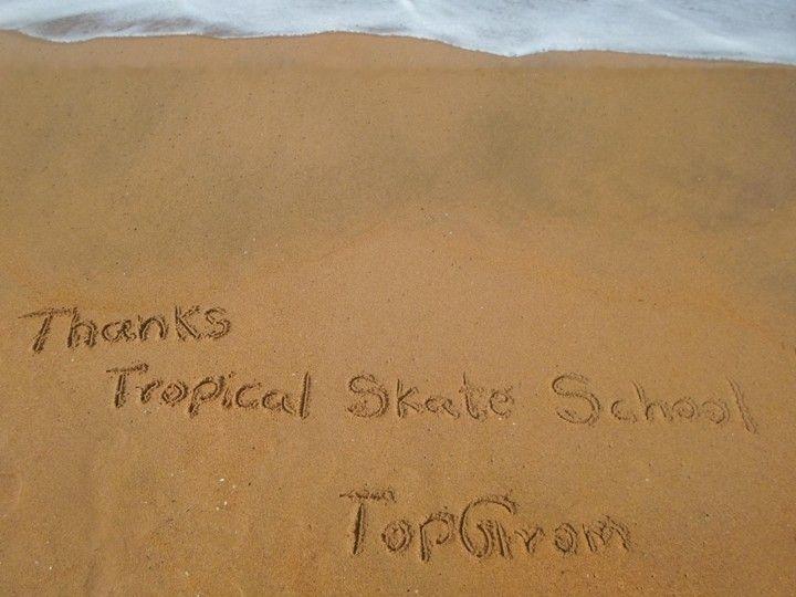 Tropical Skate School Thank-you