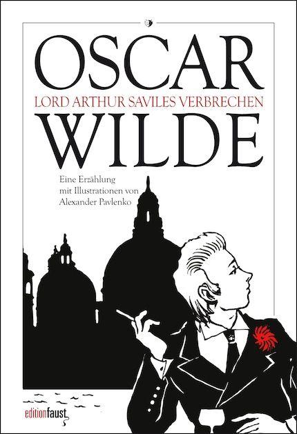 http://www.editionfaust.de/67-0-Oscar-Wilde-Lord-Arthur-Saviles-Verbrechen.html