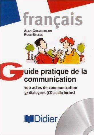 la faculté: Télécharger Guide pratique de la communication : 100 actes de communication - 57 dialogues