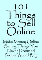 Smashwords – 101 Things to Sell Online —a book by Jeannie Pitt